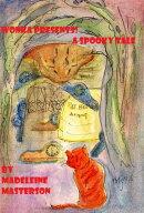 Wonka Presents!: A Spooky Tale