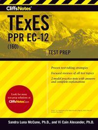 CliffsNotes TExES PPR EC-12 (160)