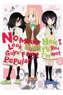 No Matter How I Look at It, It's You Guys' Fault I'm Not Popular!, Vol. 6