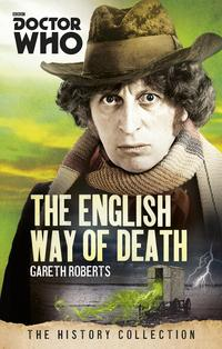 DoctorWho:TheEnglishWayofDeathTheHistoryCollection