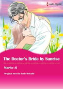 THE DOCTOR'S BRIDE BY SUNRISE