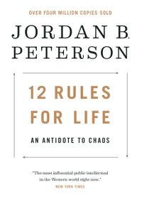 12 Rules for LifeAn Antidote to Chaos【電子書籍】[ Jordan B. Peterson ]