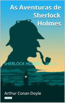As Aventuras de Sherlock Holmes - Vol. 3