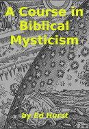 A Course in Biblical Mysticism