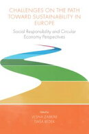 Challenges On the Path Toward Sustainability in Europe
