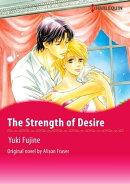 THE STRENGTH OF DESIRE