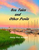 Sea Tales and Other Perils