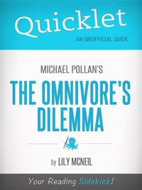Quicklet on The Omnivore's Dilemma by Michael Pollan (Book Summary)【電子書籍】[ Lily McNeil ]