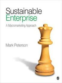 Sustainable EnterpriseA Macromarketing Approach【電子書籍】[ Mark Peterson ]