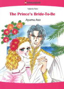 The Prince's Bride-To-Be (Harlequin Comics)
