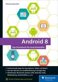 Android 8Das Praxisbuch f?r Java-Entwickler【電子書籍】[ Thomas K?nneth ]