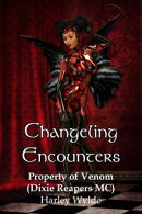 Changeling Encounter: Property of Venom