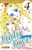 Lady Love 4