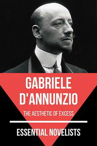 EssentialNovelists-GabrieleD'Annunziotheaestheticofexcess
