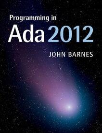 Programming in Ada 2012【電子書籍】[ John Barnes ]