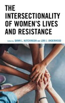 The Intersectionality of Women's Lives and Resistance