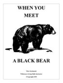 When You Meet a Black Bear