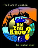 Did You Know? The Story of Creation