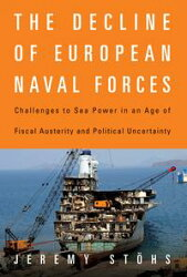 The Decline of European Naval Forces