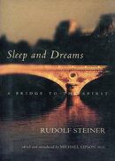 Sleep and Dreams: A Bridge to the Spirit