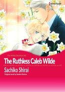 THE RUTHLESS CALEB WILDE