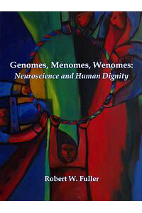 Genomes,Menomes,Wenomes:NeuroscienceandHumanDignity