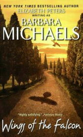 Wings of the Falcon【電子書籍】[ Barbara Michaels ]