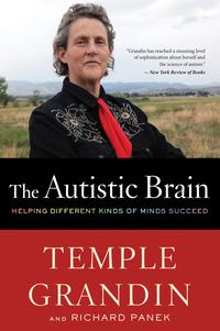 The Autistic BrainThinking Across the Spectrum【電子書籍】[ Temple Grandin ]