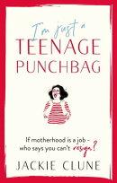 I'm Just a Teenage Punchbag