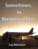 Sometimes in Business Class