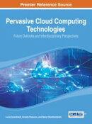 Pervasive Cloud Computing Technologies