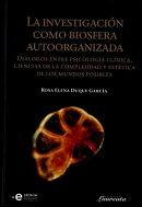 La investigación como biosfera autoorganizada