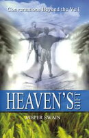 Heaven's Gift: Conversations beyond the Veil
