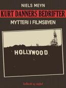Kurt Danners bedrifter: Mytteri i filmsbyen