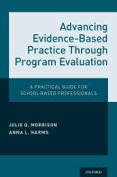 Advancing Evidence-Based Practice Through Program Evaluation