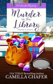 Jeopardy in January【電子書籍】[ Camilla Chafer ]