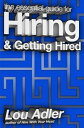 The Essential Guide for Hiring & Getting Hired【電子書籍】[ Lou Adler ]