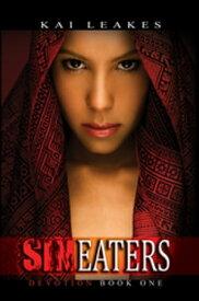 Sin EatersDevotion Book One【電子書籍】[ Kai Leakes ]