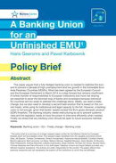 A Banking Union for an Unfinished EMU