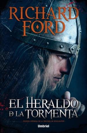 El heraldo de la tormenta【電子書籍】[ Richard Ford ]