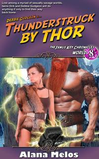 Thunderstruck by Thor【電子書籍】[ Alana Melos ]