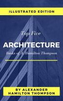 Top 5 Architecture Books of A. Hamilton Thompson