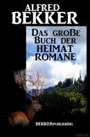 Das große Buch der Heimat Romane