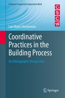 Coordinative Practices in the Building Process