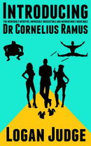 Introducing the incredibly intuitive, impossibly irresistible and infuriatingly insatiable Dr Cornelius Ramu…