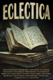 EclecticaA Bundle of Short Stories【電子書籍】[ Diana Deverell ]