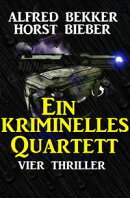 Ein kriminelles Quartett: Vier Thriller