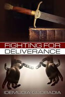 Fighting for Deliverance