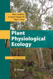Plant Physiological Ecology【電子書籍】[ Hans Lambers ]