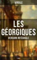 Les Géorgiques (Version intégrale - 4 Tomes)